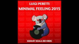 Luigi Peretti - Minimal Feeling 2015 (Original Mix)