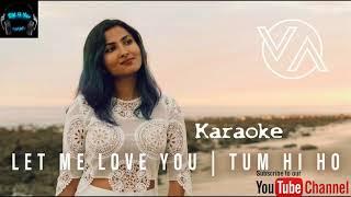 Let Me Love You Tum Hi Ho Mashup Vidya Vox Cover Karaoke by D.K 4 You