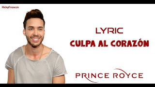 Prince Royce - Culpa Al Corazón (Video Lyric) [Letra]