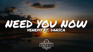 Venemy - Need You Now (feat. Danica) // NCS Lyrics #EpicBeatsMusic