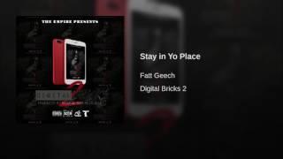 Stay in Yo Place