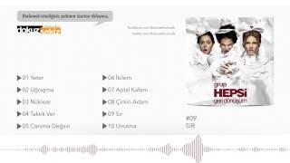 Grup Hepsi - Sır (Official Audio)