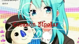 Corazón Bipolar-Paty Cantu/♡MikuxLen♡sub español