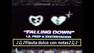 Lil Peep & XXXTENTACION - Falling Down (Flauta dulce con notas)