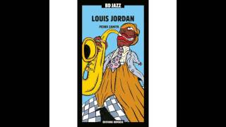 Louis Jordan - Let the Good Times Roll