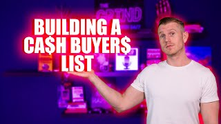 How to build a massive real estate investor buyers list to