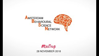 Amsterdam Behavioural Science Network meetup - 28th November 2018