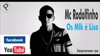 MC Rodolfinho - Os Mlk é Liso (Audio Oficial) DJ Jorgin Estudio 2015
