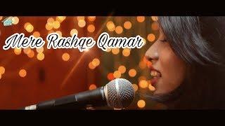 MERE RASHKE QAMAR- (cover by Srushti Barlewar)