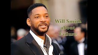 will smith about failure