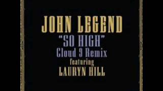 John legend cloud nine remix feat. lauryn hill