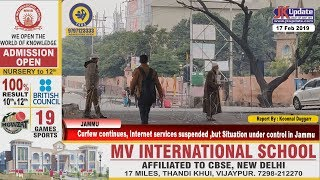 Curfew continues, Internet services suspended ,but Situation under control in Jammu