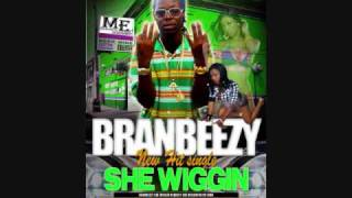 BRANBEEZY -SHE WIGGIN (CLEAN) get the ring tone @ funformobile.com