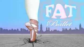 Fat Ballet - A Novel