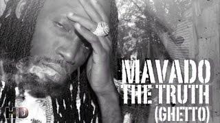 Mavado - The Truth (Ghetto) November 2014