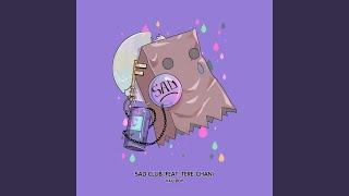 Sad Club (feat. Tere-Chan)