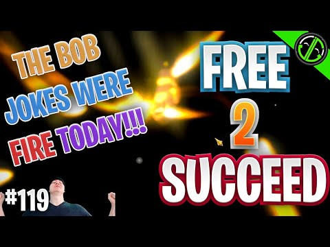 WE CANNOT BE STOPPED!!! | Free 2 Succeed - EPISODE 119