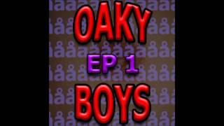 OAKY BOYS - EP 1 - 7 Schnappi ft. Chris & Schnappifotze