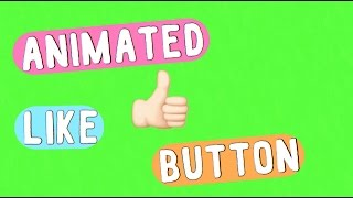 ANIMATED LIKE BUTTON GREEN SCREEN