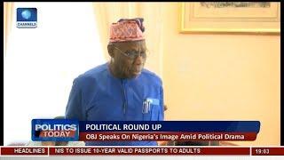 Obasanjo Speaks On Nigeria's Image Amid Political Drama | Politics Today | width=