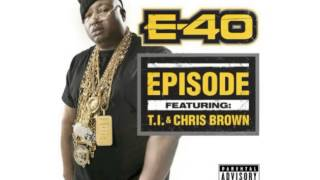 Chris Brown & T.I. - Episode (Ft E 40)