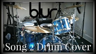 Blur - Song 2 Drum Cover