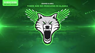 graves & ASKA - There Are No Penguins In Alaska