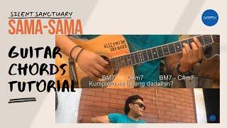 Silent Sanctuary | Sama-Sama | Guitar Tutorial and Lyrics