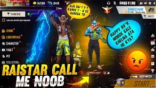 Raistar vs HappyPrince ❤️🤯 Raistar Call Me Noob 🥵- Who will Win? - Garena Free Fire