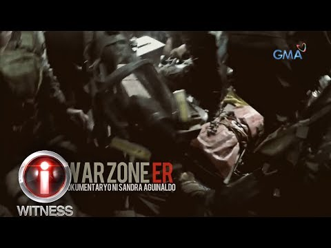 I-Witness: 'War Zone ER,' dokumentaryo ni Sandra Aguinaldo (full episode)