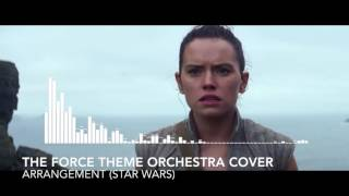 """The Force Theme Orchestra Cover"" - Arrangement"