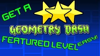 How to get a star featured level EASY WAY!