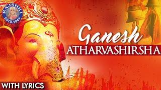 Ganesh Atharvashirsha Mantra With Lyrics | Popular Ganpati Stuti | Ganesh Mantra width=