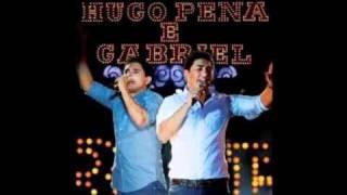 Hugo Pena e Gabriel - Nostalgia (Áudio DVD 2011 - Estrela)