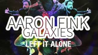Aaron Fink - Left It Alone