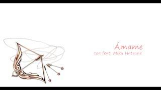 (toa feat.Miku) Aishite -Ámame- (Sub español y romaji)