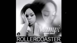 Mampi - Roller-coaster (Produced by jazzy boy & shenky) (Official Audio) 2016