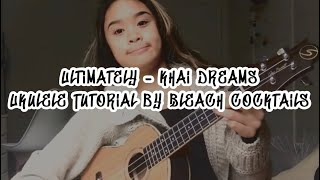 Ultimately - Khai Dreams || Ukulele Tutorial