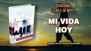 18 de enero | Mi vida Hoy | Elena G. de White | La sabiduria divina
