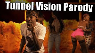 Tunnel Vision Parody (Kodak Black)