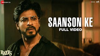 Saanson Ke - Full Video | Raees | Shah Rukh Khan & Mahira Khan | KK | Aheer for JAM8 width=