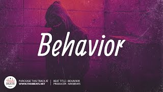 Behavior - R&B Instrumental 2017 (Bryson Tiller Feat. Ty Dolla Sign Type Beat)