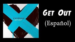 CHVRCHES - Get Out - Sub. Español - New Song width=
