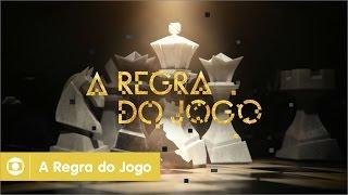 A Regra do Jogo: abertura da novela da Globo; assista