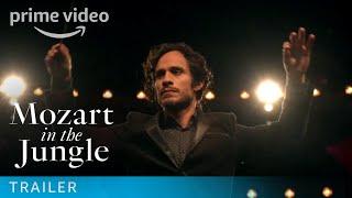 Mozart in the Jungle - Season 1 Trailer | Amazon Video