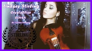Crystallize - Lindsey Stirling - COVER (1 Years and 7 Months)