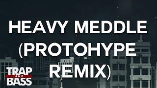 Herobust - Heavy Meddle (Protohype Remix)