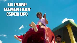 Lil pump - Elementary (Official Audio)| Sped up