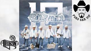 Conjunto Peña Blanca - Solo Con Verte ♪ 2017