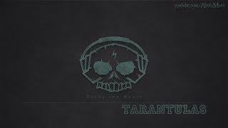Tarantulas by Christian Nanzell - [Electro Music]